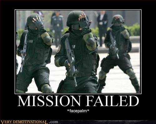 Mission Failed Motivational Poster