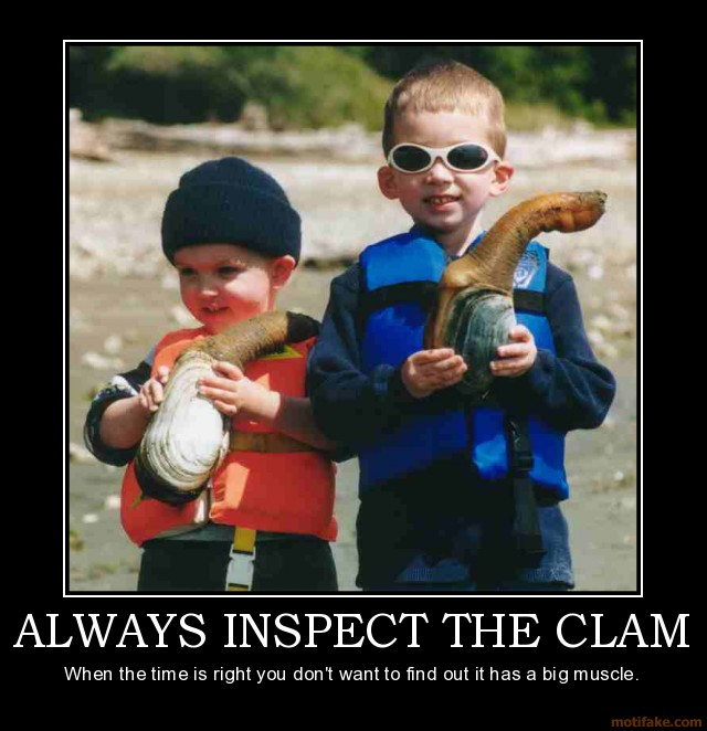 Inspect the Clams Motivational Poster