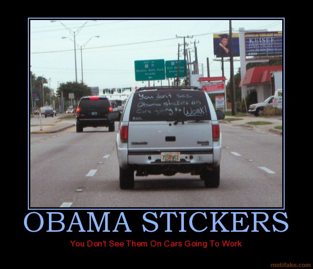 Obama Drive to Work Motivational Poster
